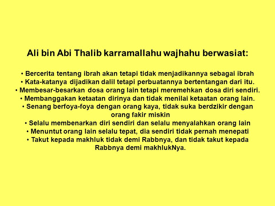 Ali bin Abi Thalib karramallahu wajhahu berwasiat: