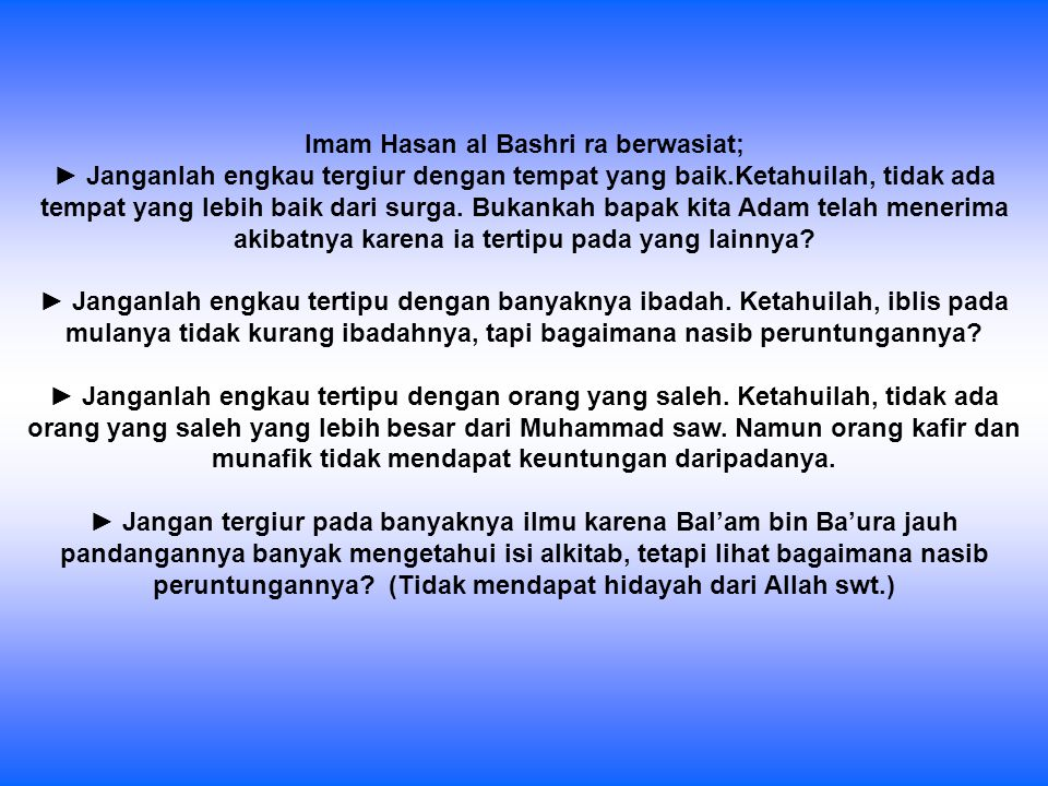 Imam Hasan al Bashri ra berwasiat;