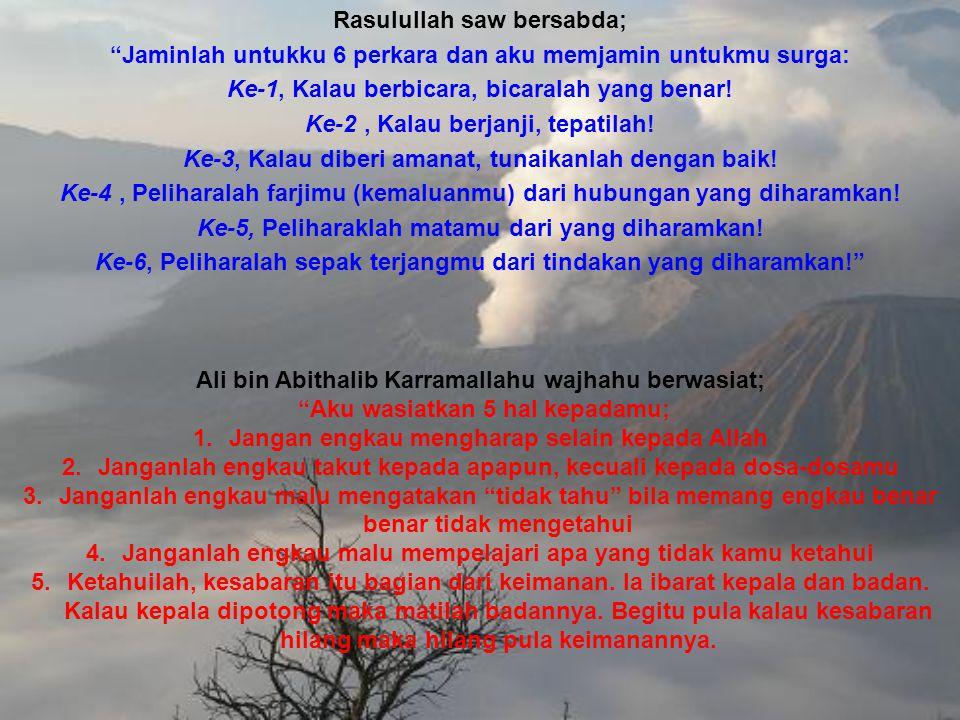 Rasulullah saw bersabda;