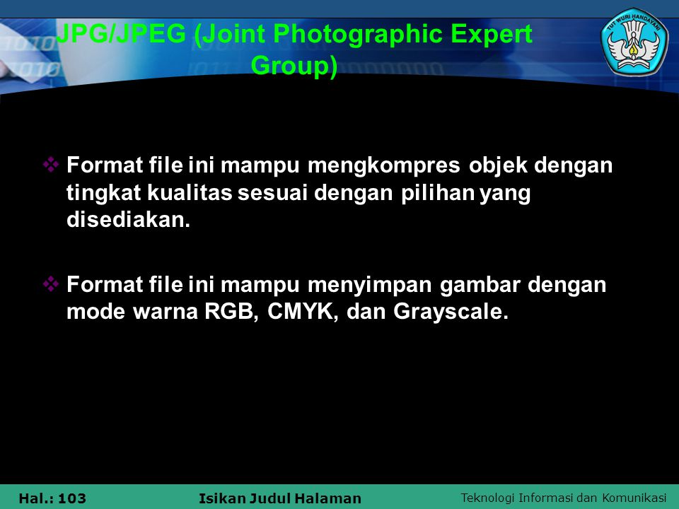 JPG/JPEG (Joint Photographic Expert Group)