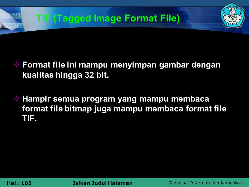 TIF (Tagged Image Format File)