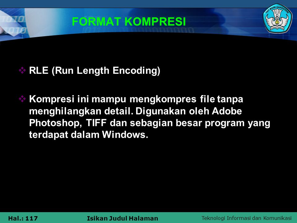 FORMAT KOMPRESI RLE (Run Length Encoding)