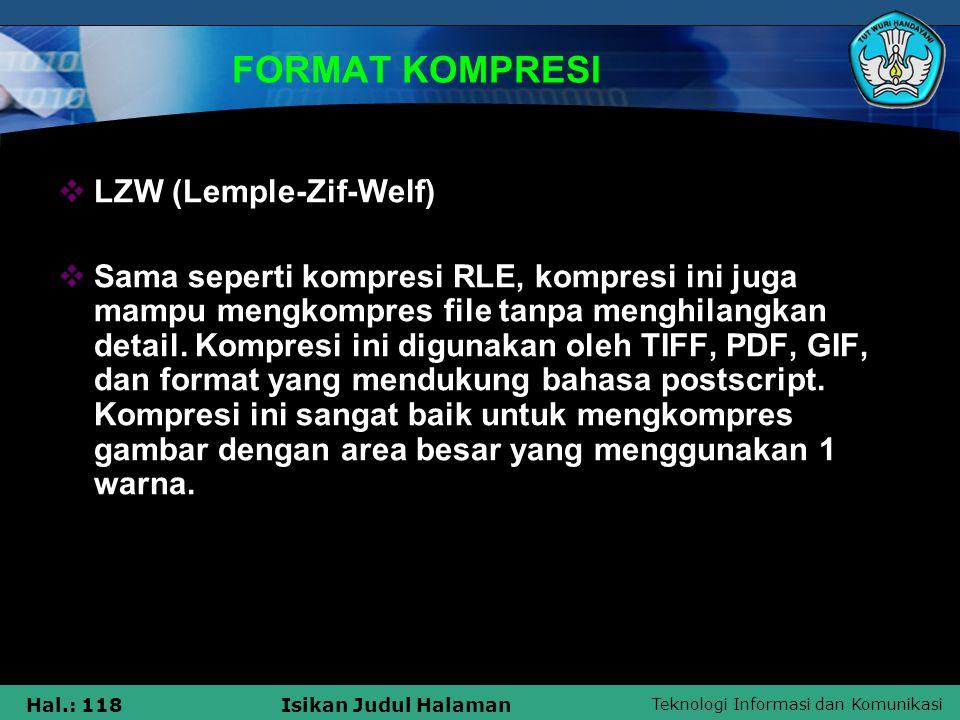FORMAT KOMPRESI LZW (Lemple-Zif-Welf)