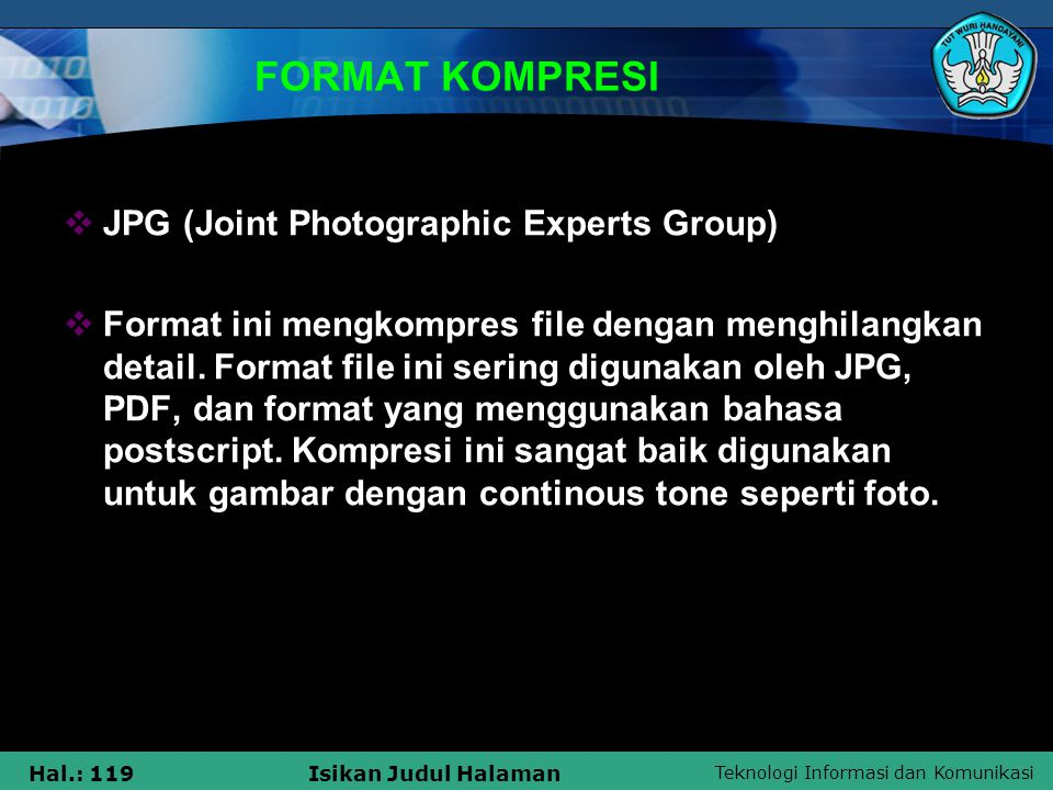 FORMAT KOMPRESI JPG (Joint Photographic Experts Group)