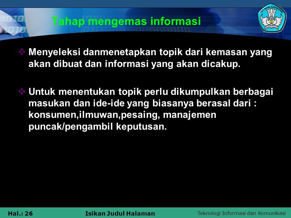 Tahap mengemas informasi