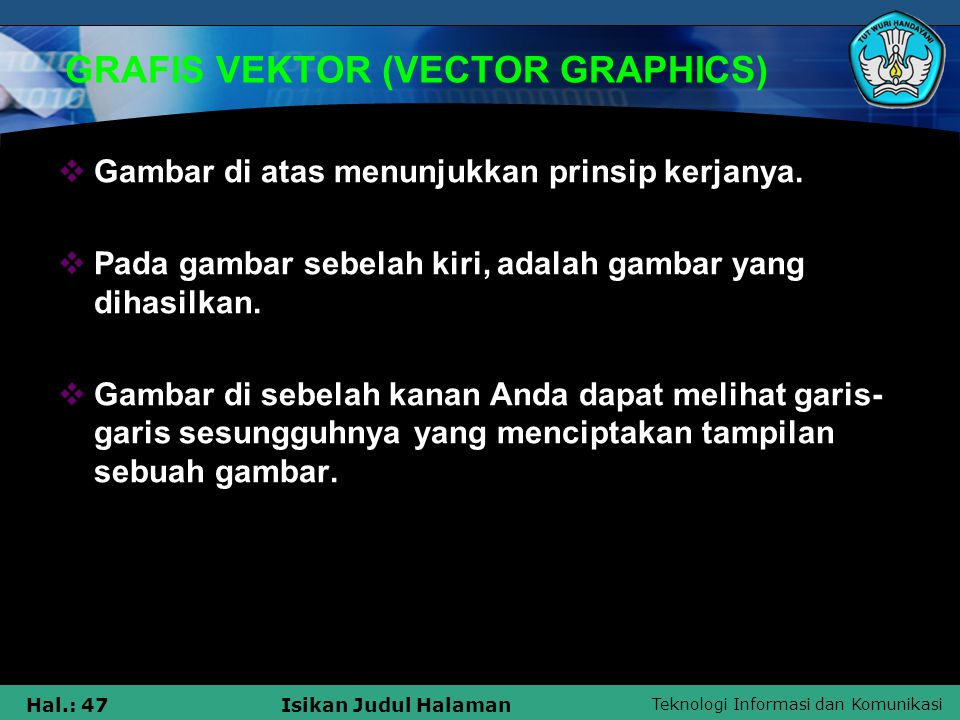 GRAFIS VEKTOR (VECTOR GRAPHICS)