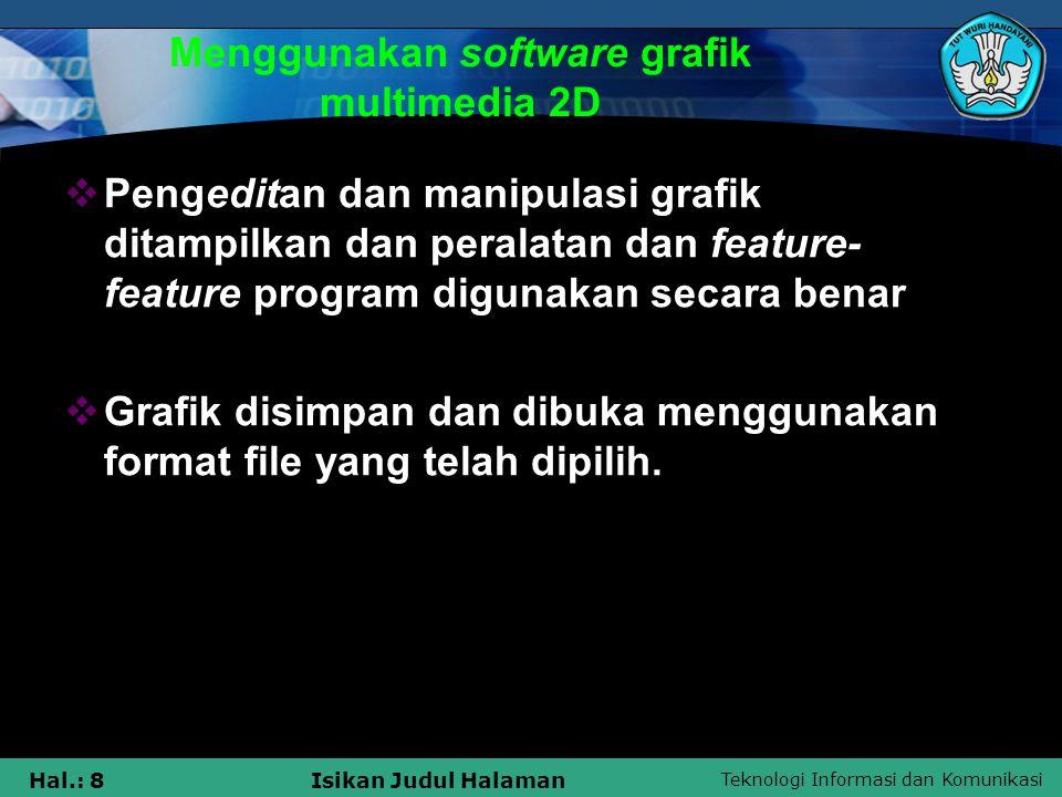 Menggunakan software grafik multimedia 2D