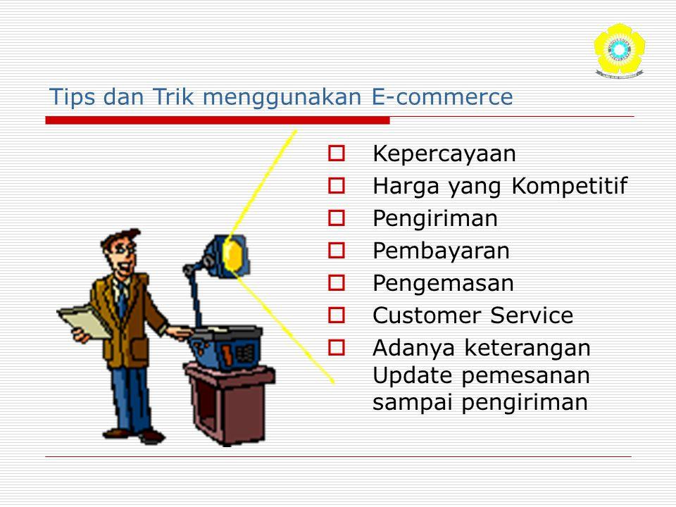 Tips dan Trik menggunakan E-commerce