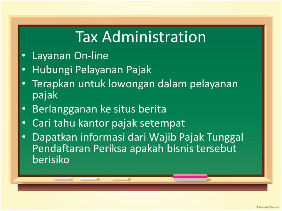 Tax Administration Layanan On-line Hubungi Pelayanan Pajak