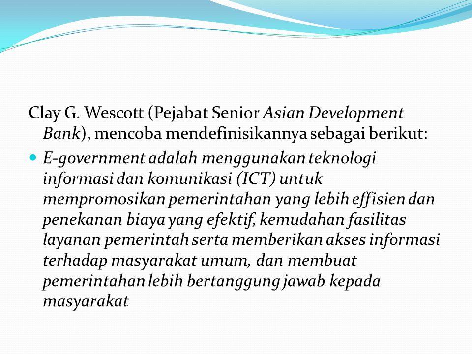 Clay G. Wescott (Pejabat Senior Asian Development Bank), mencoba mendefinisikannya sebagai berikut: