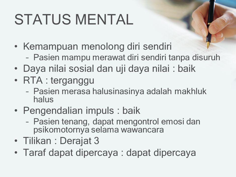 STATUS MENTAL Kemampuan menolong diri sendiri