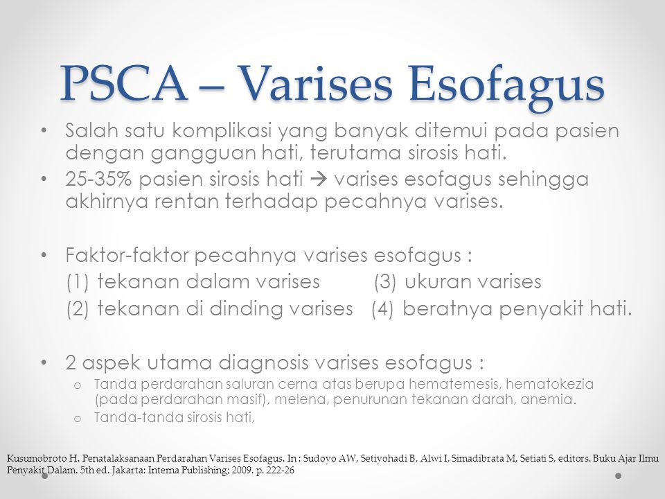 PSCA – Varises Esofagus