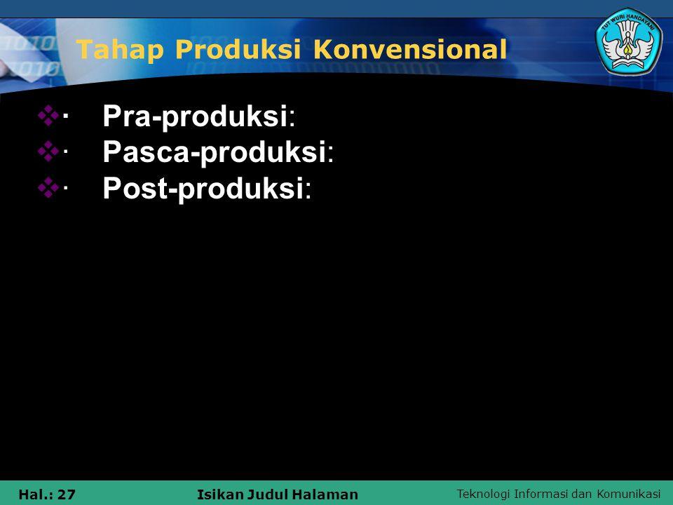 Tahap Produksi Konvensional