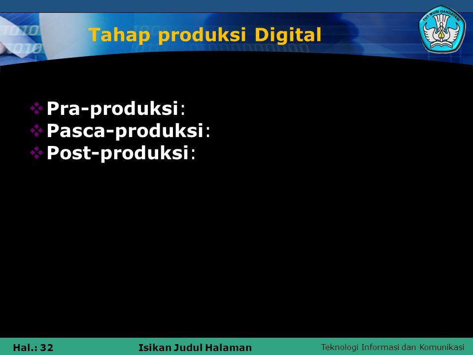 Tahap produksi Digital
