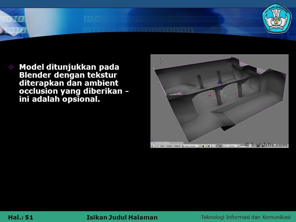 Model ditunjukkan pada Blender dengan tekstur diterapkan dan ambient occlusion yang diberikan - ini adalah opsional.