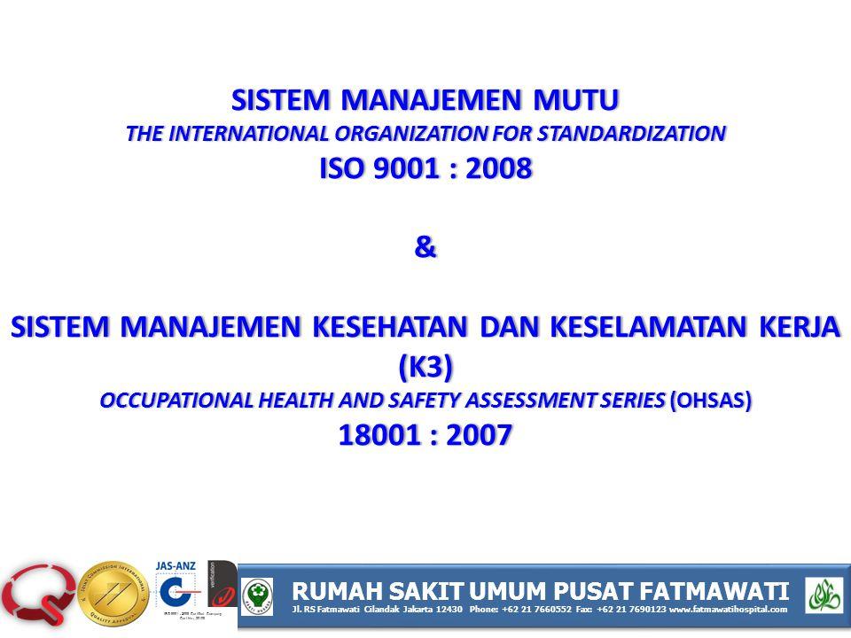 Sistem Manajemen KeseHatan dan KeseLAMatan Kerja (K3)