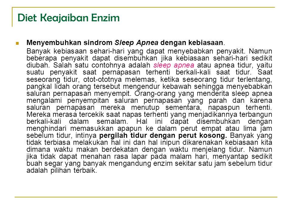 Diet Keajaiban Enzim Menyembuhkan sindrom Sleep Apnea dengan kebiasaan.