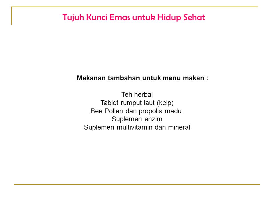 Tujuh Kunci Emas untuk Hidup Sehat