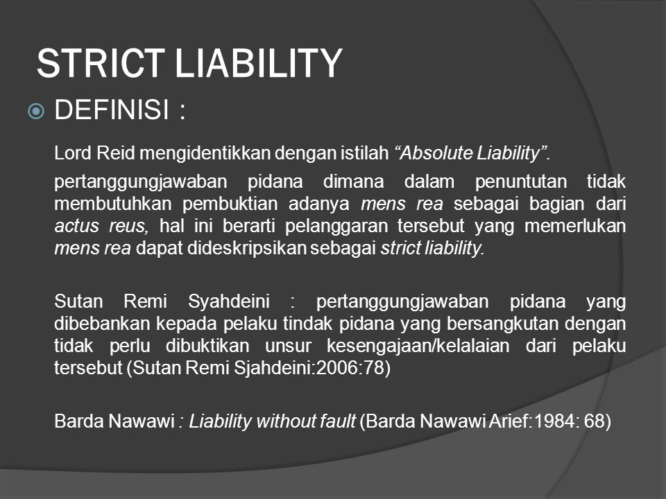 STRICT LIABILITY DEFINISI :