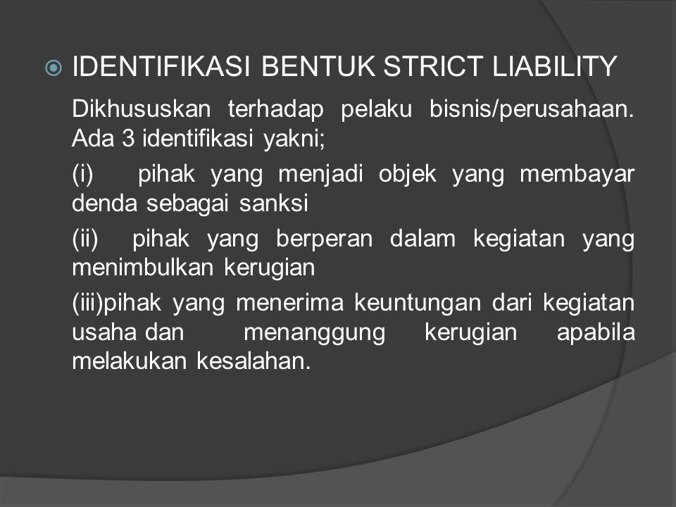 IDENTIFIKASI BENTUK STRICT LIABILITY