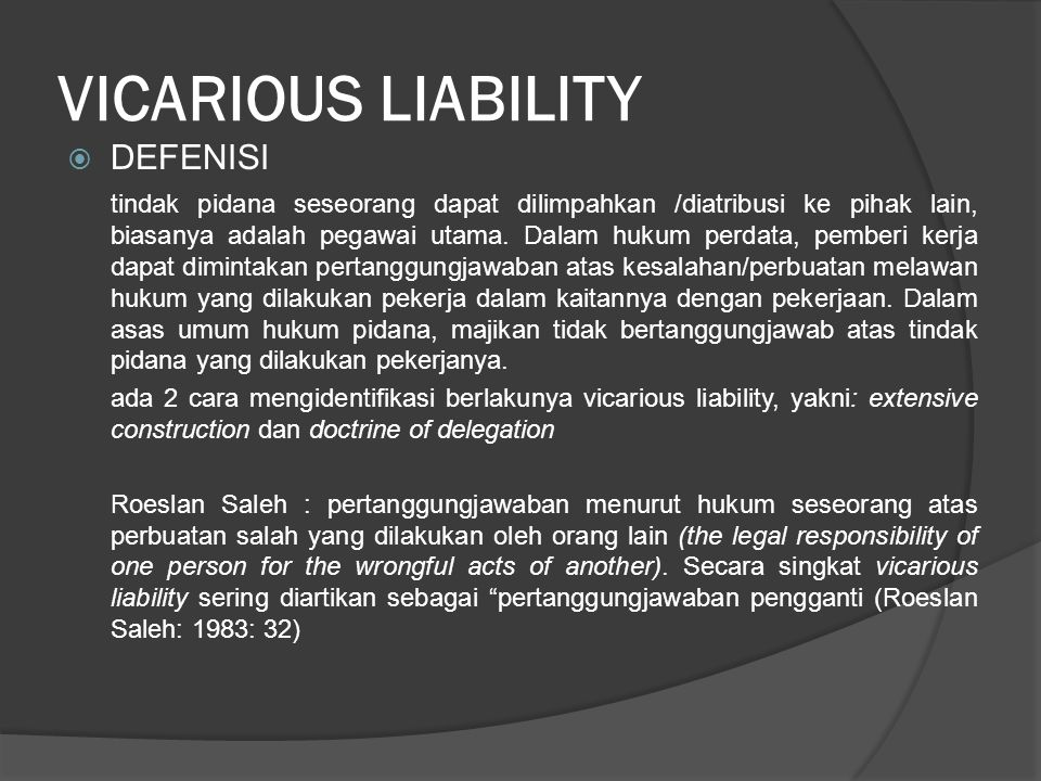 VICARIOUS LIABILITY DEFENISI