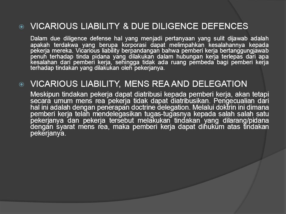 VICARIOUS LIABILITY & DUE DILIGENCE DEFENCES