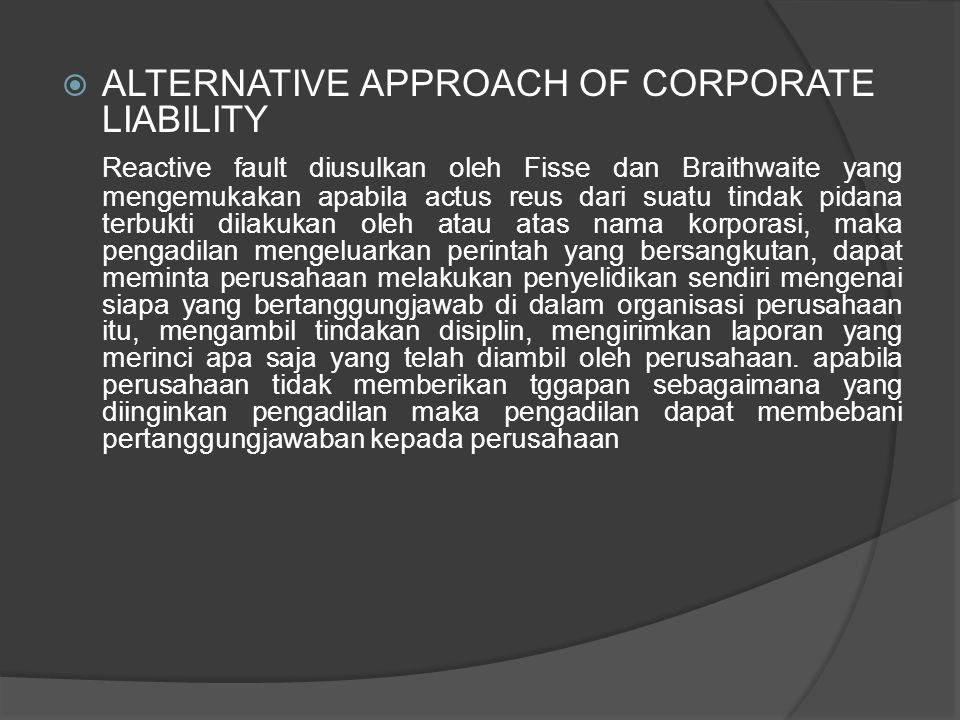ALTERNATIVE APPROACH OF CORPORATE LIABILITY