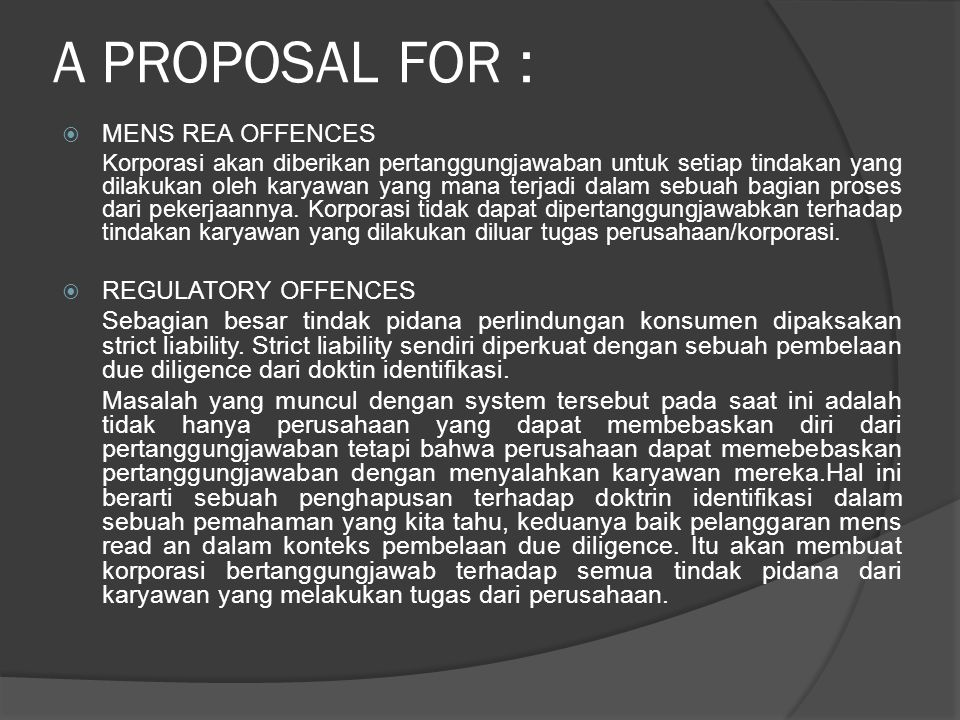 A PROPOSAL FOR : MENS REA OFFENCES REGULATORY OFFENCES