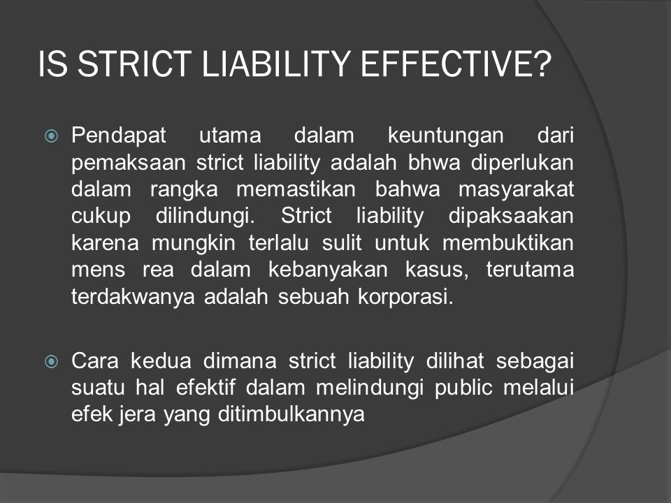 IS STRICT LIABILITY EFFECTIVE