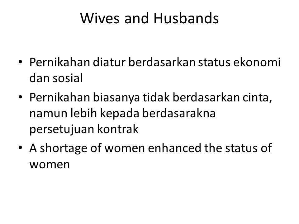 Wives and Husbands Pernikahan diatur berdasarkan status ekonomi dan sosial.