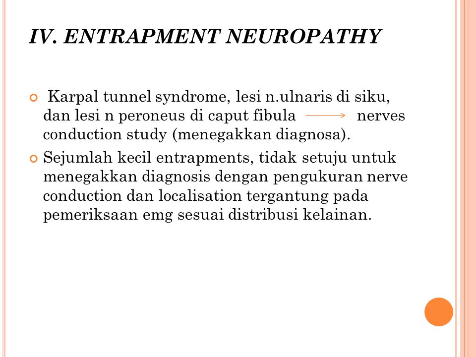 IV. ENTRAPMENT NEUROPATHY