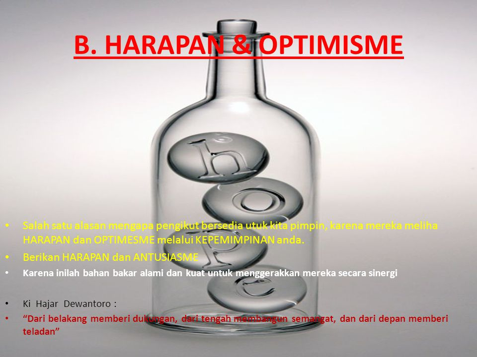 B. HARAPAN & OPTIMISME