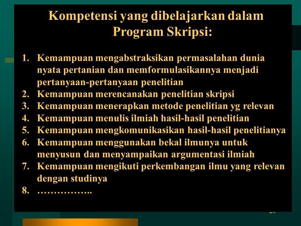 Kompetensi yang dibelajarkan dalam Program Skripsi: