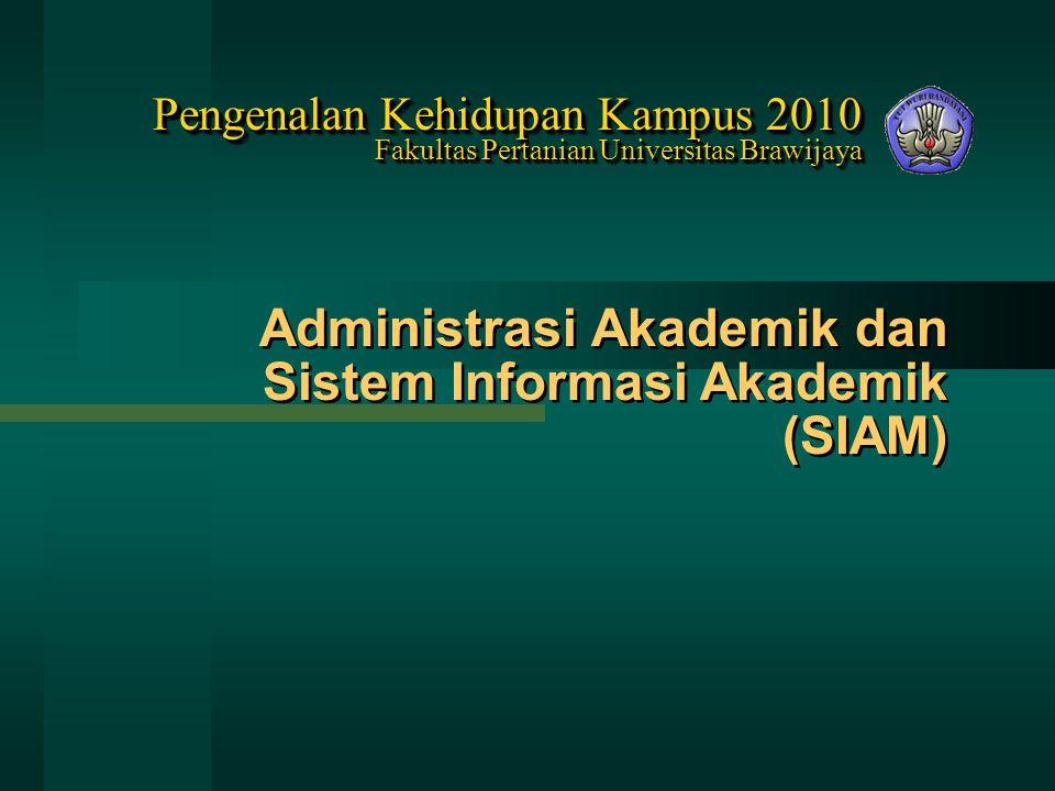 Administrasi Akademik dan Sistem Informasi Akademik (SIAM)