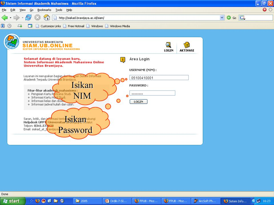 Isikan NIM 05100410001 ******** Isikan Password