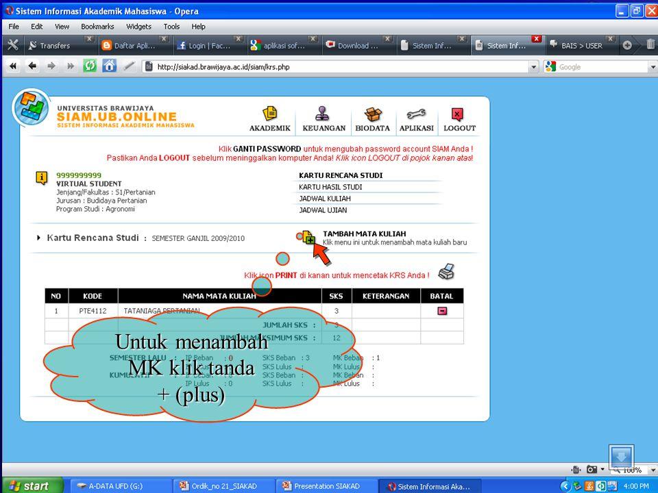 Untuk menambah MK klik tanda + (plus)