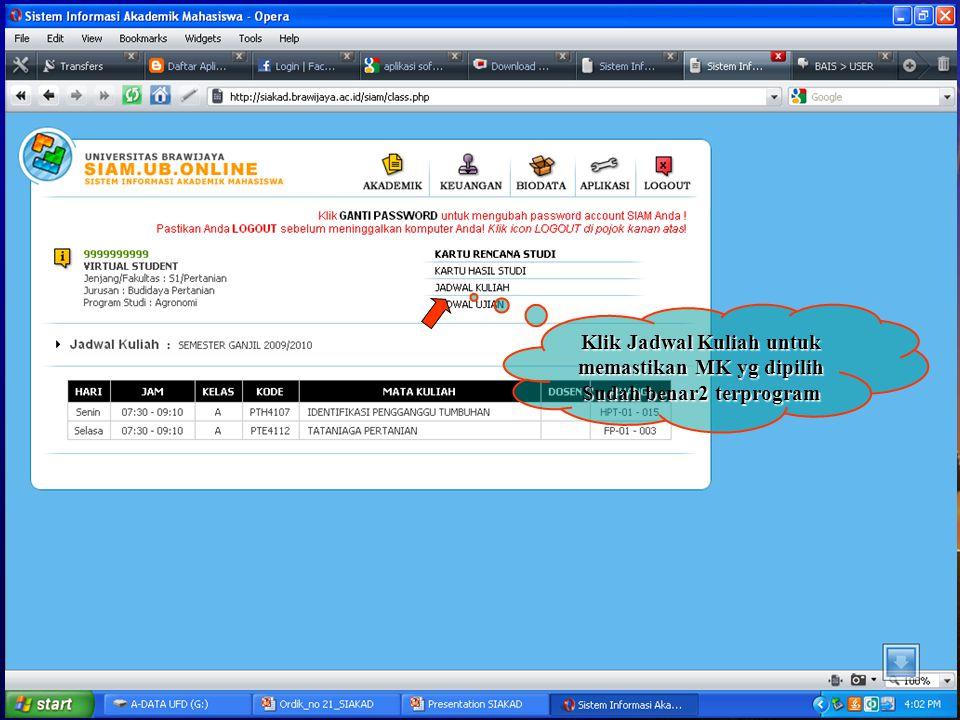 Klik Jadwal Kuliah untuk memastikan MK yg dipilih