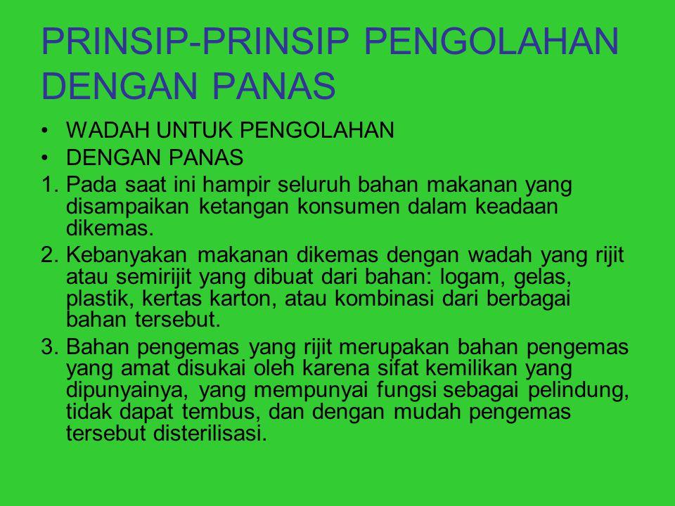 PRINSIP-PRINSIP PENGOLAHAN DENGAN PANAS