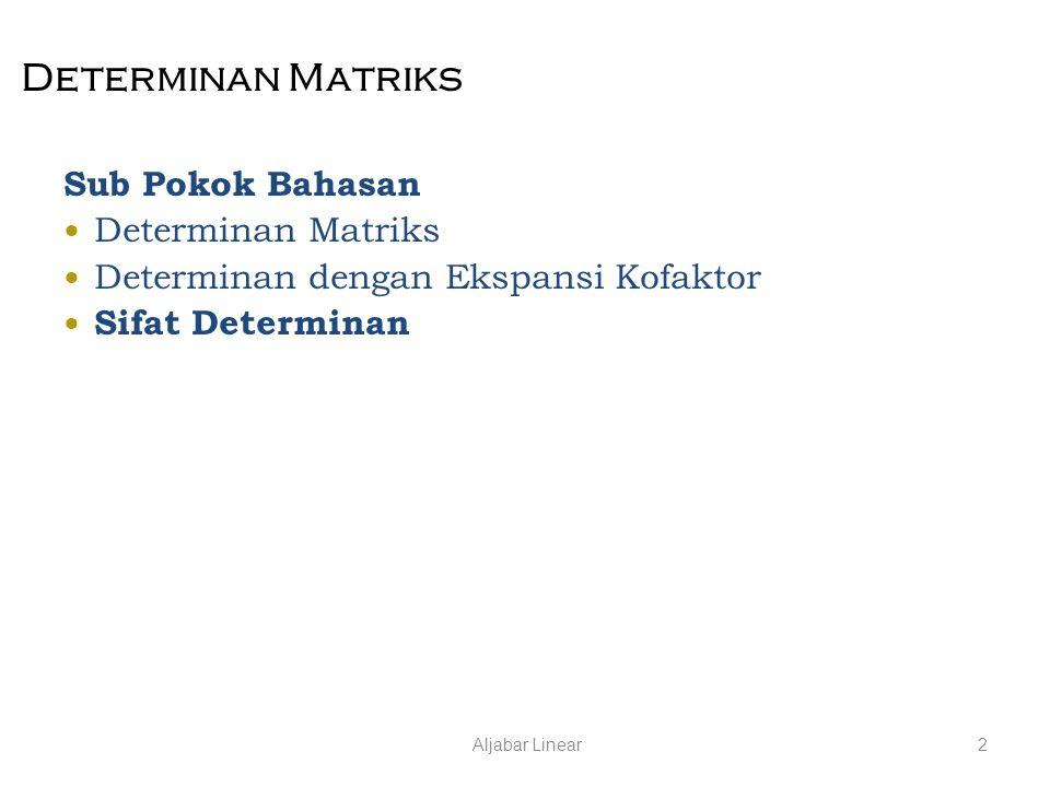 Determinan Matriks Sub Pokok Bahasan
