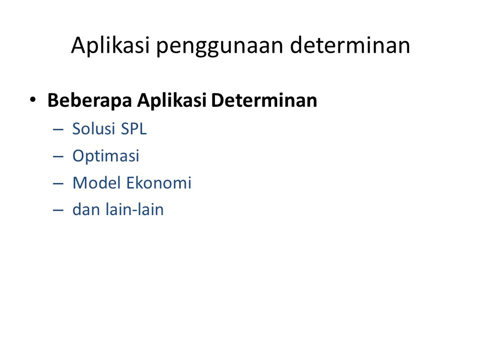 Aplikasi penggunaan determinan