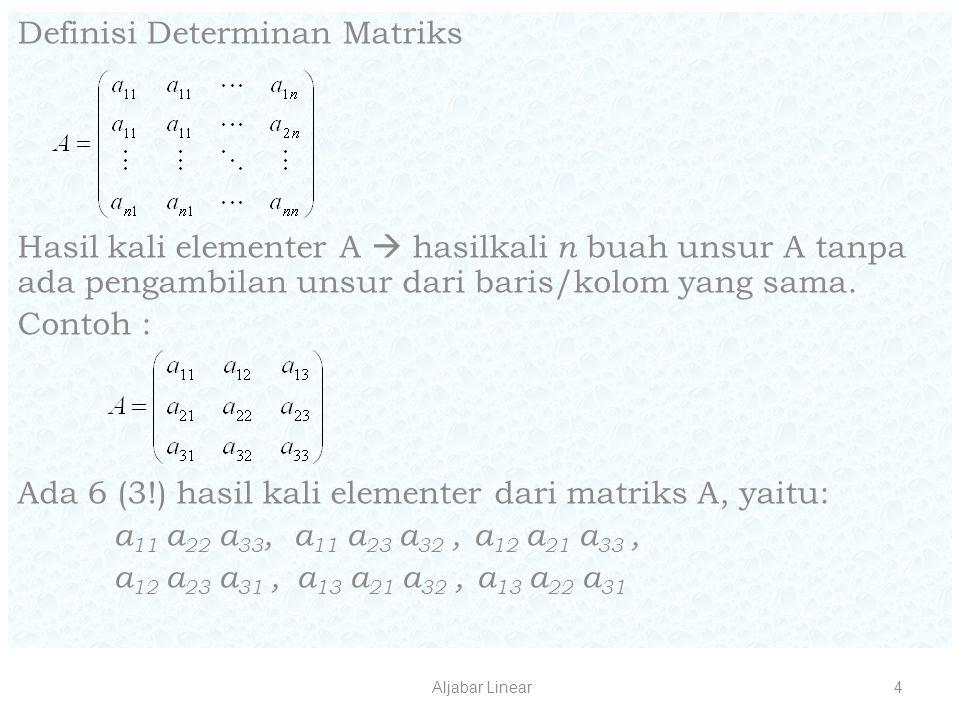 Definisi Determinan Matriks