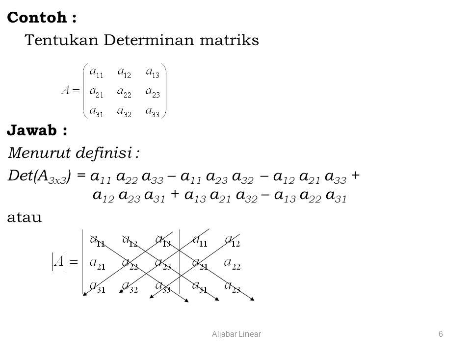 Tentukan Determinan matriks