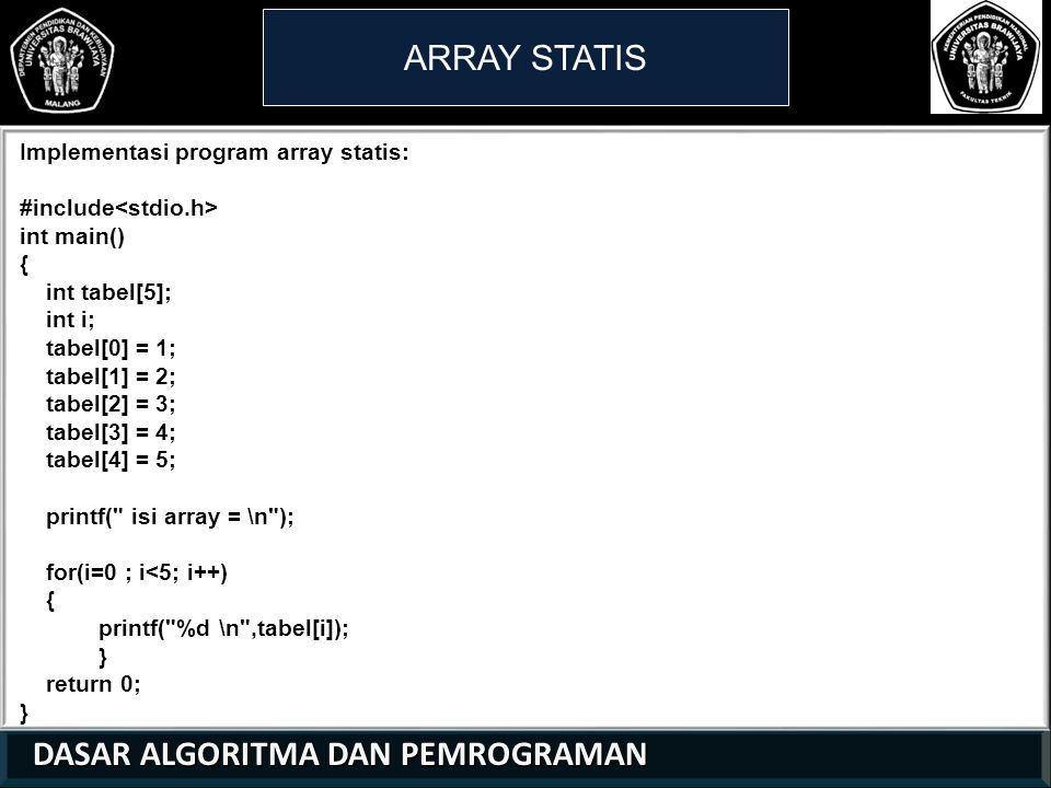 ARRAY STATIS Implementasi program array statis: