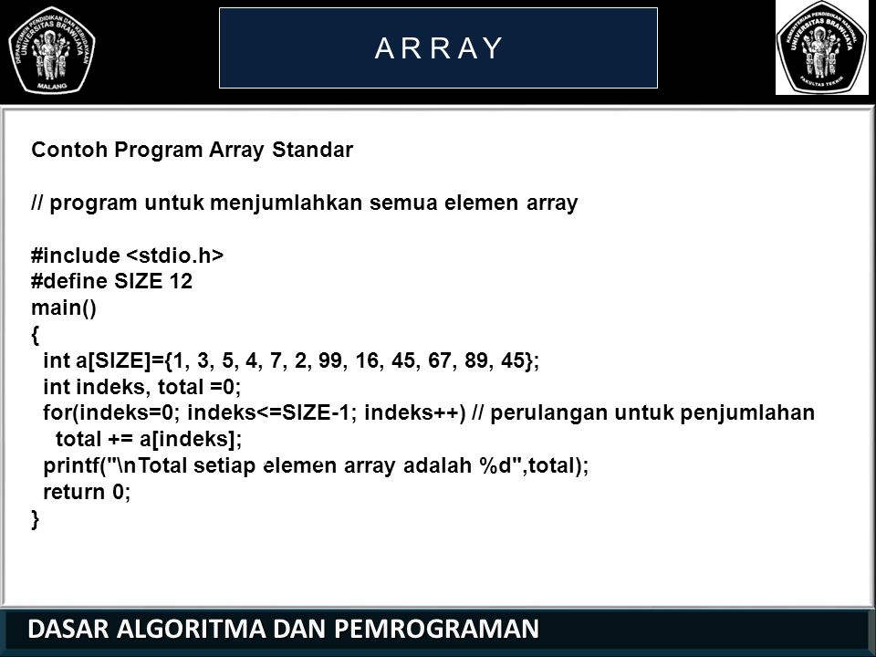 A R R A Y Contoh Program Array Standar