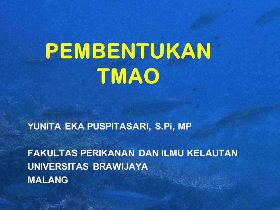PEMBENTUKAN TMAO YUNITA EKA PUSPITASARI, S.Pi, MP