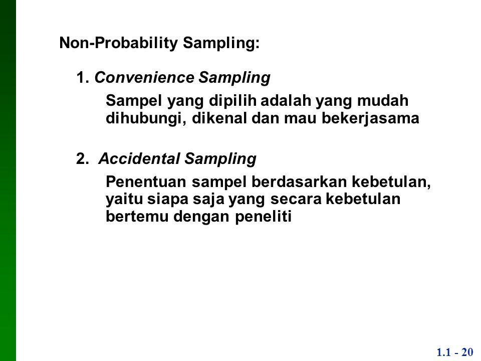 Non-Probability Sampling: