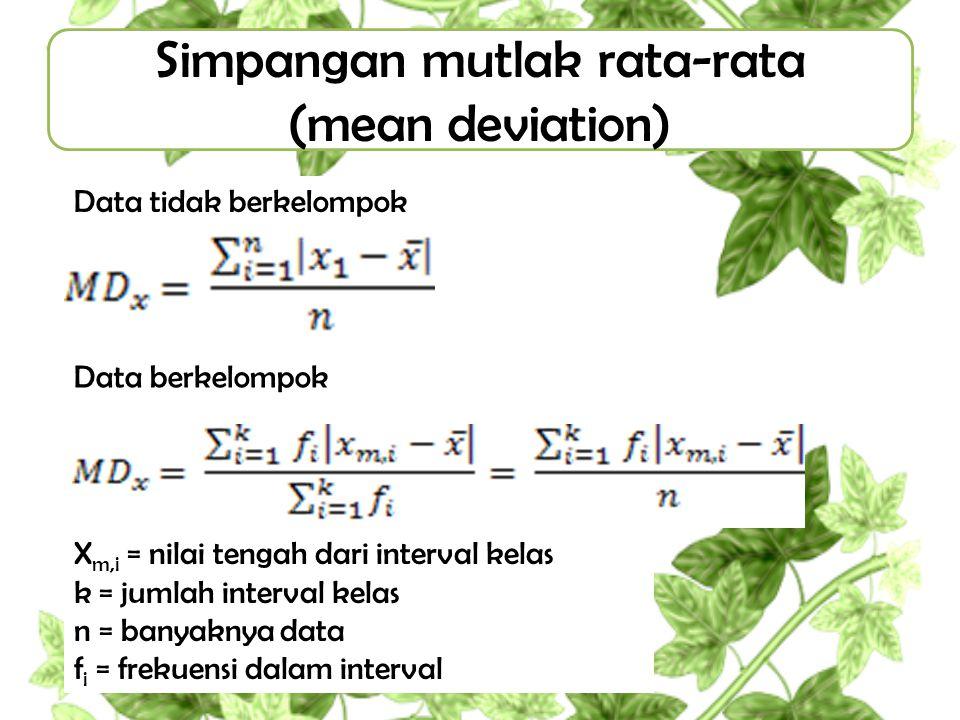 Simpangan mutlak rata-rata (mean deviation)