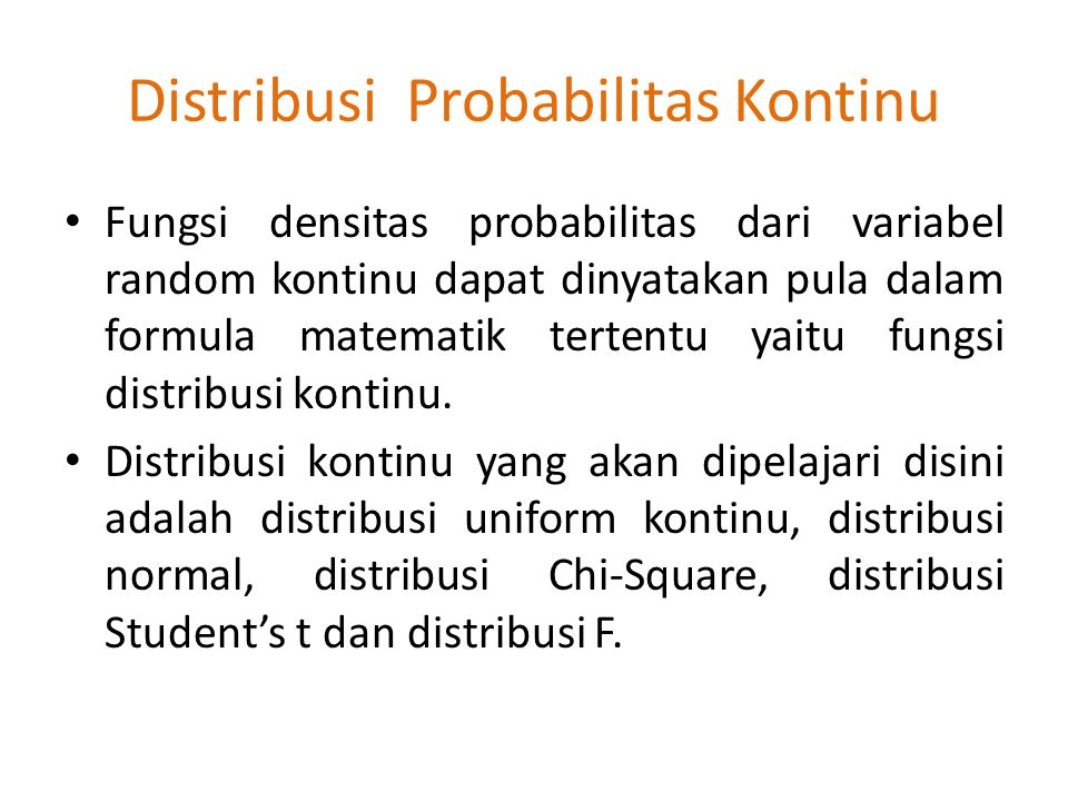 Distribusi Probabilitas Kontinu