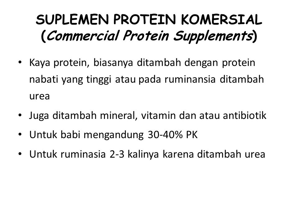 SUPLEMEN PROTEIN KOMERSIAL (Commercial Protein Supplements)
