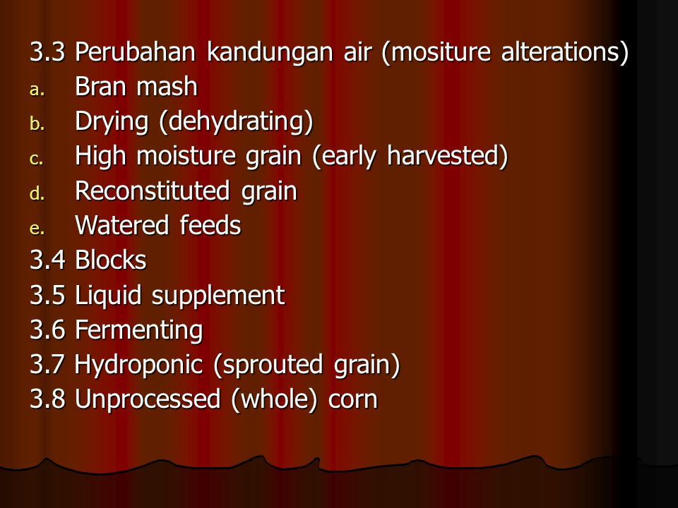 3.3 Perubahan kandungan air (mositure alterations)